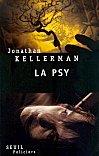 Couverture de La psy, de Kellerman