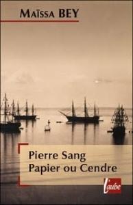 Couverture de Pierre Sang Papier ou Cendre de Maïssa Bey