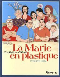Couverture de La Marie en plastique, tome 1, de Rabaté et Prudhomme