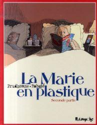 Couverture de La Marie en plastique, tome 2, de Rabaté et Prudhomme