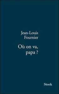 Couverture de Où on va papa, de Fournier