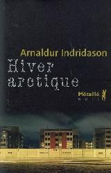 Couverture de Hiver arctique de Indridason