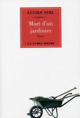 Couverture de la mort d'un jardinier de Lucien Suel