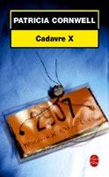 Couverture de cadavre X? de Patricia Cornwell