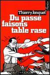 Couverture de DU passé faisons table rase de Thierry Jonquet
