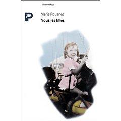 Couverture de Nous les filles, de Marie Rouanet