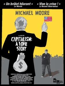 Affiche de Capitalisme, a love story de Michael Moore