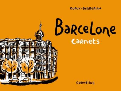 Couverture des carnets sur Barcelone de Dupuy et Berberian