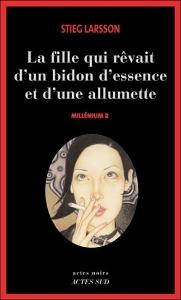 Couverture du tome 2 de Millenium, de Stieg Larsson