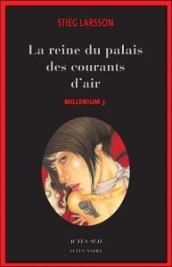 Couverture du tome 3 de Millenium de Stieg Larsson