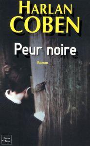 Couverture de peur noire d'Harlan Coben