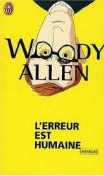 Couverture de l'erreur est humaine de Woody Allen, en collection j'ai lu
