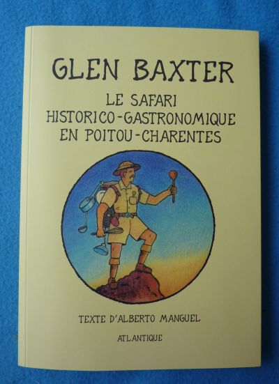 Couverture du safari historico-gastronomique en Poitou-Charentes de Glen Baxter