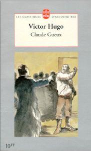 Couverture de Claude Gueux de Victor Hugo, en édition du livre de poche 1997