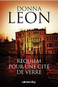 Couverture de Requiem pour une cité de verre de Donna Leon