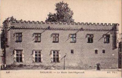 Toulouse, musée Saint-Raymond, façade postérieure, carte postale ancienne