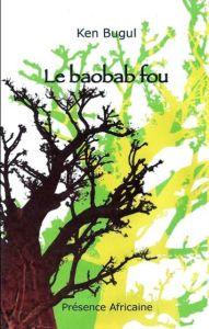 Couverture du Baobab fou de Ken Bugul