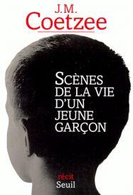 Couverture de Scènes de la vie d'un jeune garçon de JM Coetzee