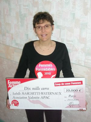 Isabelle Marchetti, présidente fondatrice de l'association Valentin Apac, femme formidable 2010