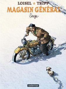 Couverture de Serge, de Loisel et Trip