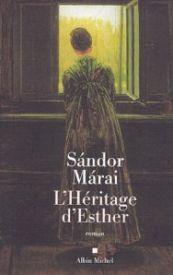 Couverture de l'héritage d'Esther, de Sandor Marai