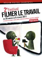 Affiche du deuxième festival Filmer le travail à Poitiers