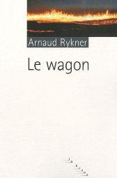 Couverture du wagon d'Arnaud Rykner