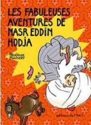 Couverture des Fabuleuses aventures de Nasr Eddin Hodja de Paicheler