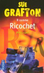 Couverture de R comme Ricochet de Sue Grafton