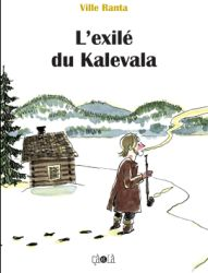 Couverture de L'exilé du Kalevala de Ville Ranta
