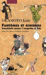 Couverture de Fantômes et kimonos de OKAMOTO Kidô