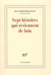 Couverture de Sept histoires qui reviennent de loin de Jean-Christophe Rufin