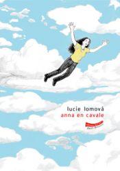 Couverture de Anna en cavale de Lucie Lomova
