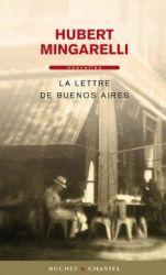 Couverture de La lettre de Buenos Aires de Hubert Mingarelli