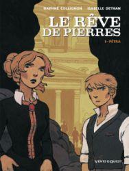 Couverture de Le rêve de pierres, tome 1, Pétra, de D. Collignon et I. Dethan