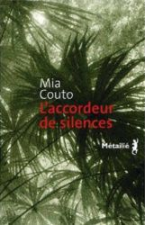 Couverture de L'accordeur de silences de Mia Couto