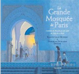 Couverture de La grande mosquée de Paris de Gray Ruelle et Durland De Saix