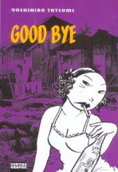 Couverture de Good bye de Yoshihiro Tatsumi