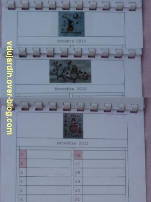 Voeux 2012, 11, de la part de Capucine, un calendrier original, octobre à décembre