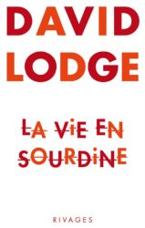 Couverture de La vie en sourdine de David Lodge