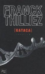 Couverture de Gataca de Franck Thilliez