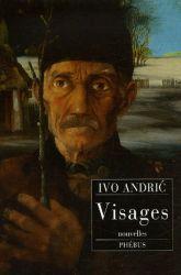 Couverture de Visages de Ivo Andric