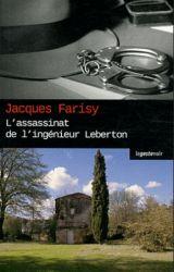 Couverture de L'assassinat de l'ingénieur Leberton de Jacques Farisy