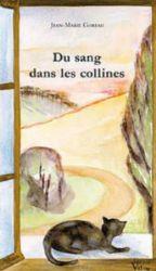 Couverture de Du sang dans les collines, de Jean-Marie Goreau