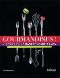 Couverture du catalogue Gourmandises à Lyon