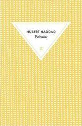 Couverture de Palestine de Hubert Haddad