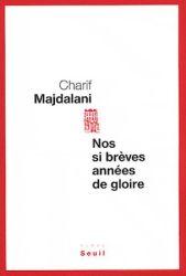 Couverture de Nos si brèves années de gloire de Charif Majdalani