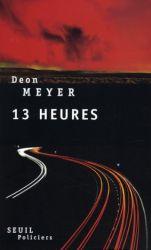 Couverture de 13 heures de Deon Meyer