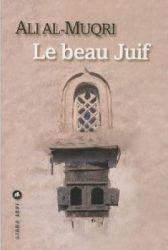 Couverture de Le beau juif de Ali Al-Muqri