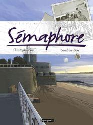 Couverture de Sémaphore de Christophe et Sandrine Bon